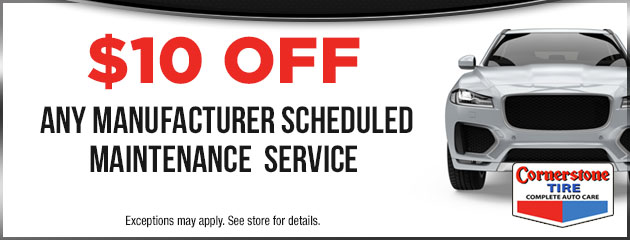 $10 Off Manufacturer Scheduled maintenance Service