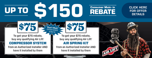 Up to $150 Consumer Mail-in Rebate with Air Lift
