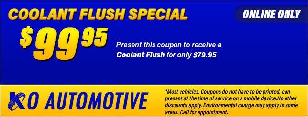 $99.95 Coolant Fluid Flush