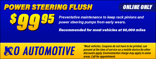 $99.95 Power Steering Flush