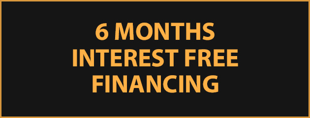 6 Months Interest Free Financing