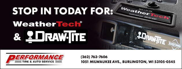 Stop in today for WeatherTech & DrawTite Products