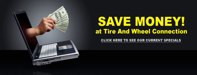 Tire and Wheel Connection_Coupons Specials