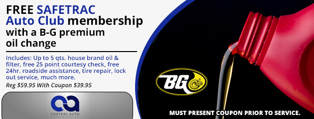 FREE SAFETRAC Auto Club membership with a B-G premium oil change