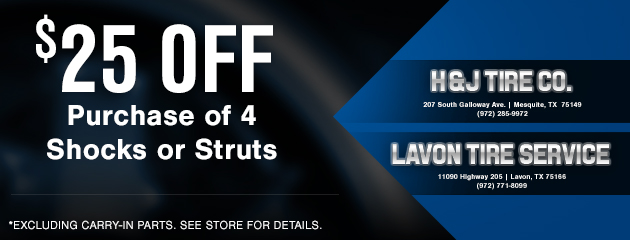 $25 OFF Purchase of 4 Shocks or Struts