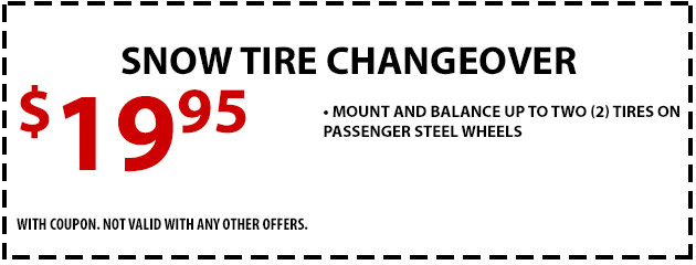 Snow Tire Changeover- $19.95