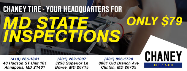 Chaney Tire- YOUR HEADQUARTERS FOR MD STATE INSPECTIONS