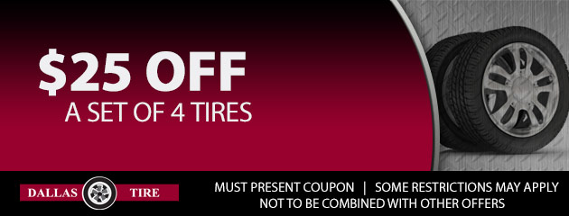 $25 OFF a set of 4 tires