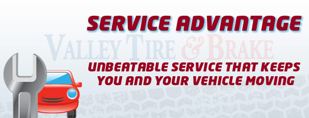 Valley Tire & Brake Service Advantage