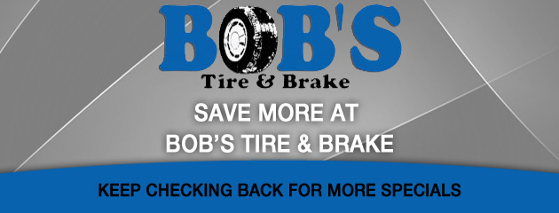 Bobs Tire & Brake_Coupons Specials